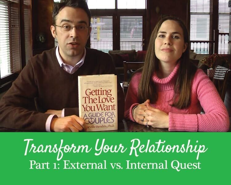 Getting the Love You Want, Harville Hendrix, Internal vs External Quest
