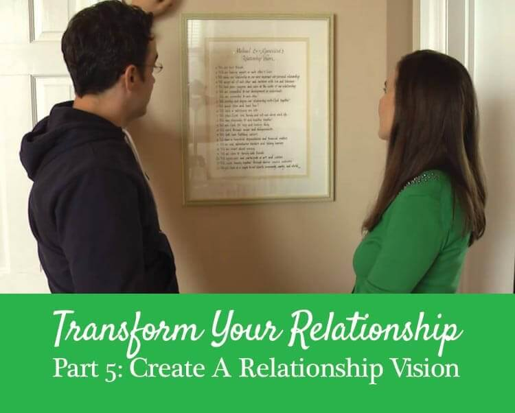Getting the Love You Want, Harville Hendrix, Relationship Vision