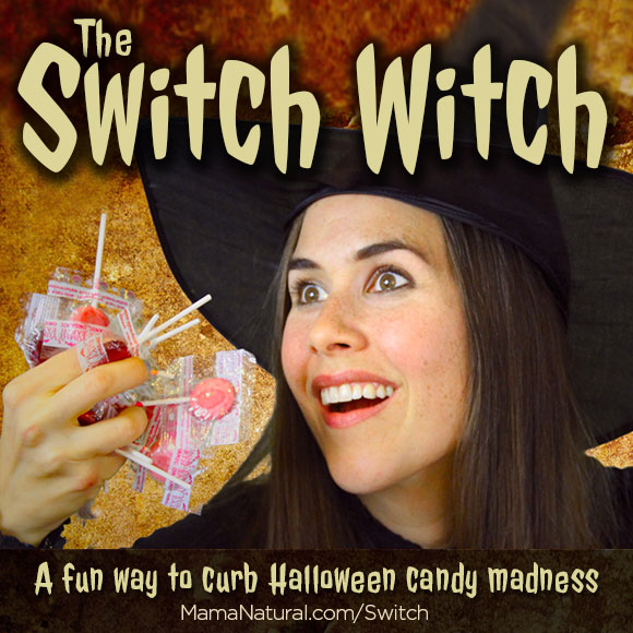 The #SwitchWitch, a fun way to curb #Halloween #candy madness, by http://MamaNatural.com