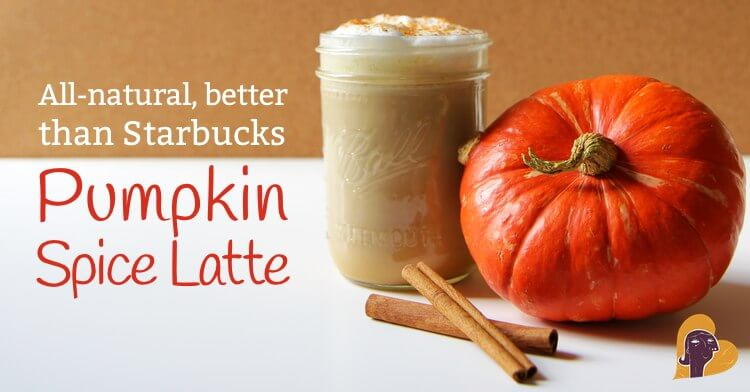 c6ffcf2775d3ec Pumpkin Spice Latte - A Healthier Version of the Starbucks Favorite ...