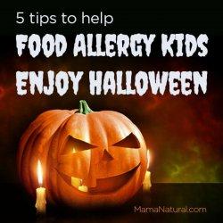 5 tips to help #FoodAllergy kids enjoy #Halloween via https://MamaNatural.com