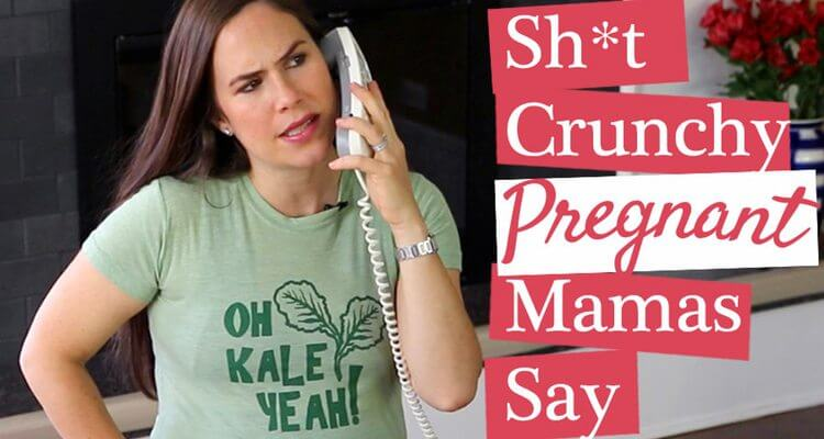 Here it is! Written by all of YOU! And better late than never :) Sh*t Crunchy Pregnant Mamas Say! Part of the Sh*t Crunchy Mamas Say series by Genevieve.
