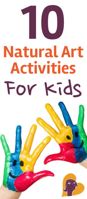 Next time you're looking for indoor fun, try these 10 natural art activities that are safe and flexible for kids of all ages