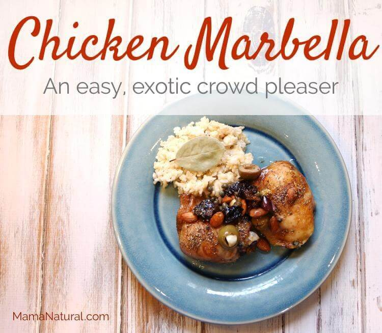 Chicken Marbella - an easy, exotic crowd pleaser by https://MamaNatural.com