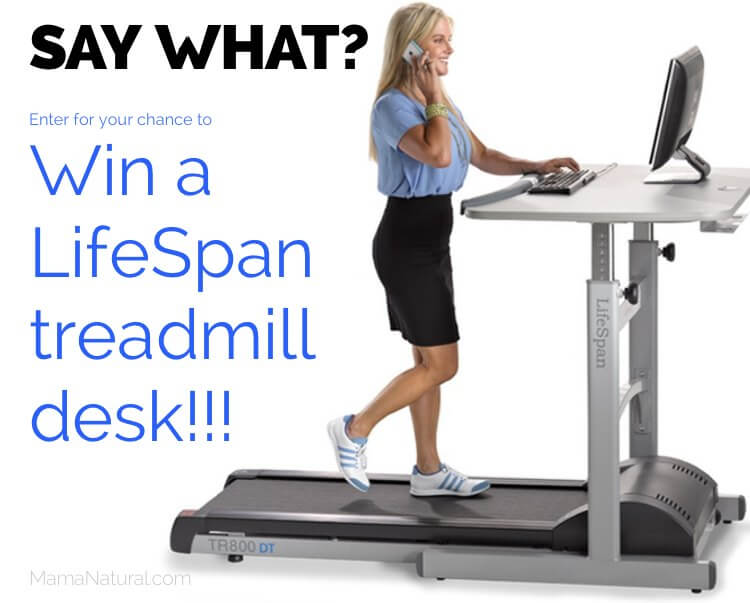 Enter for your chance to a win a LifeSpan treadmill desk at http://MamaNatural.com !!!