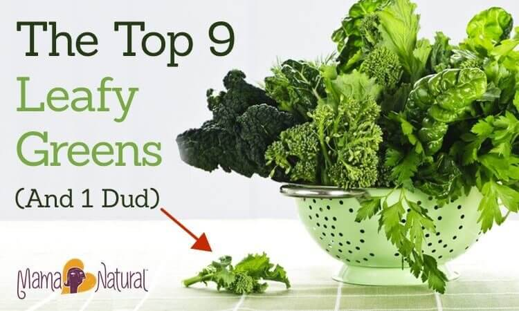The Top 9 Leafy Greens (And 1 Dud)