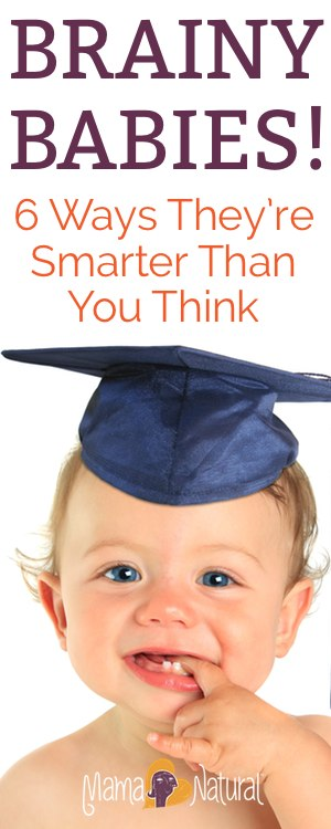 Ever look into your baby's eyes and wonder what's going on upstairs? Well, it may be much more than you think. Here are 6 awesome examples of how smart babies really are.