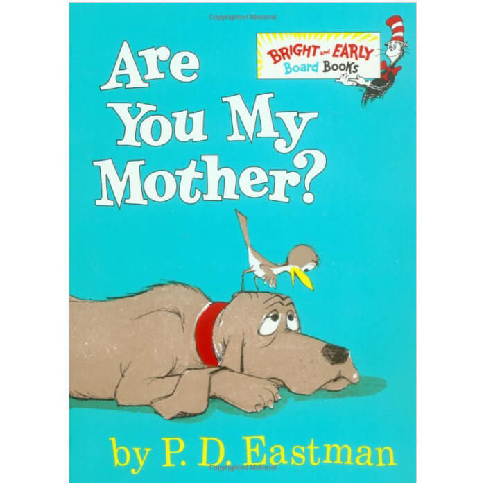 Are You My Mother.