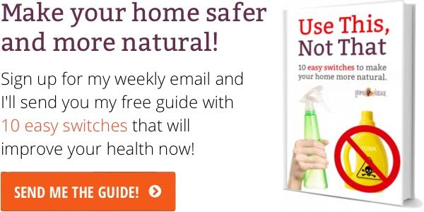 Make your home safer and more natural