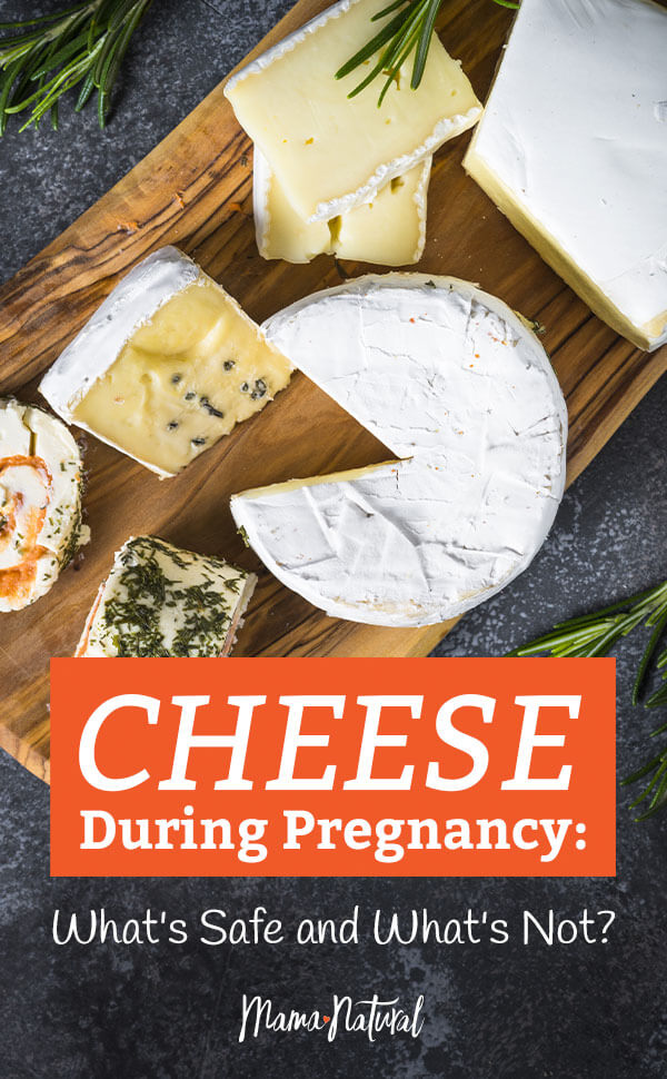 cheese during pregnancy what's safe and what's not