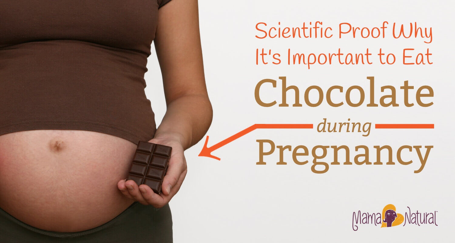 Chocolate During Pregnancy Scientific Proof Why It S