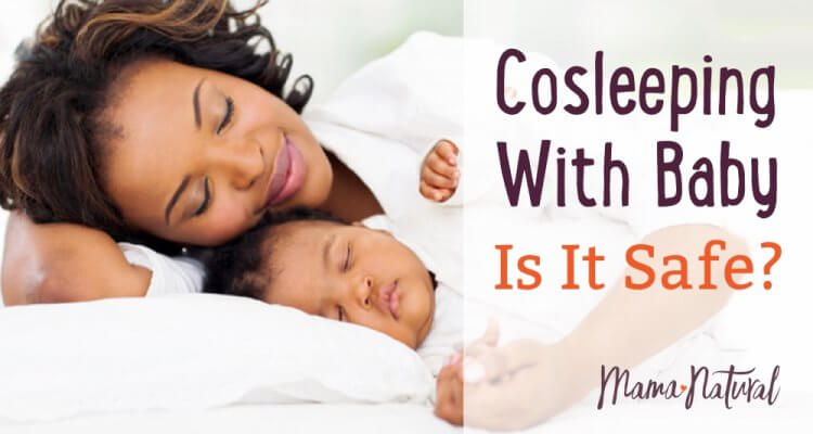 Here's the research on co-sleeping with baby safety, plus benefits, drawbacks, and guidelines for safely cosleeping with baby.
