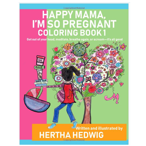 Happy Mama I'm So Pregnant Coloring Book