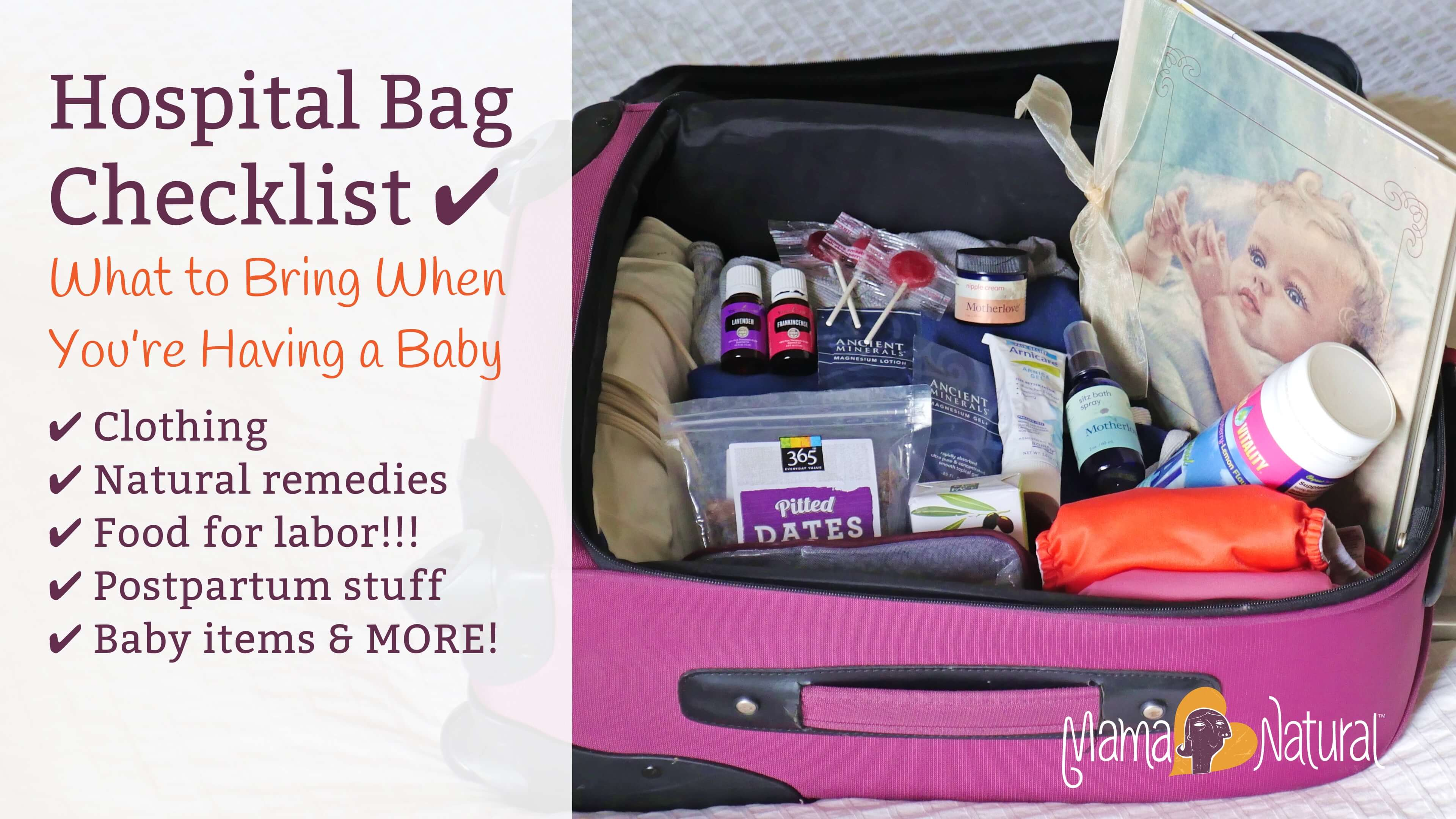 Hospital Bag Checklist What To Bring When You Re Having A Baby Mama Natural