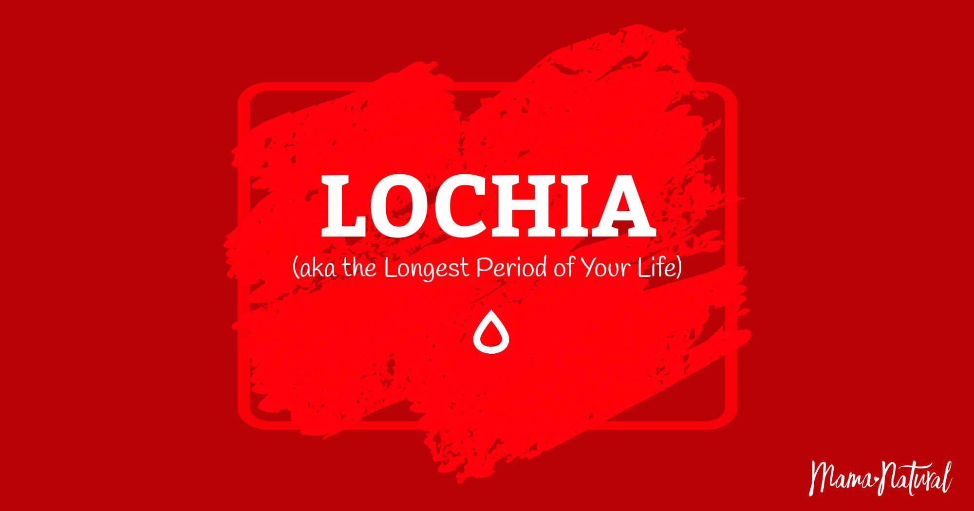 Lochia Or Postpartum Bleeding Aka The Longest Period Of Your Life