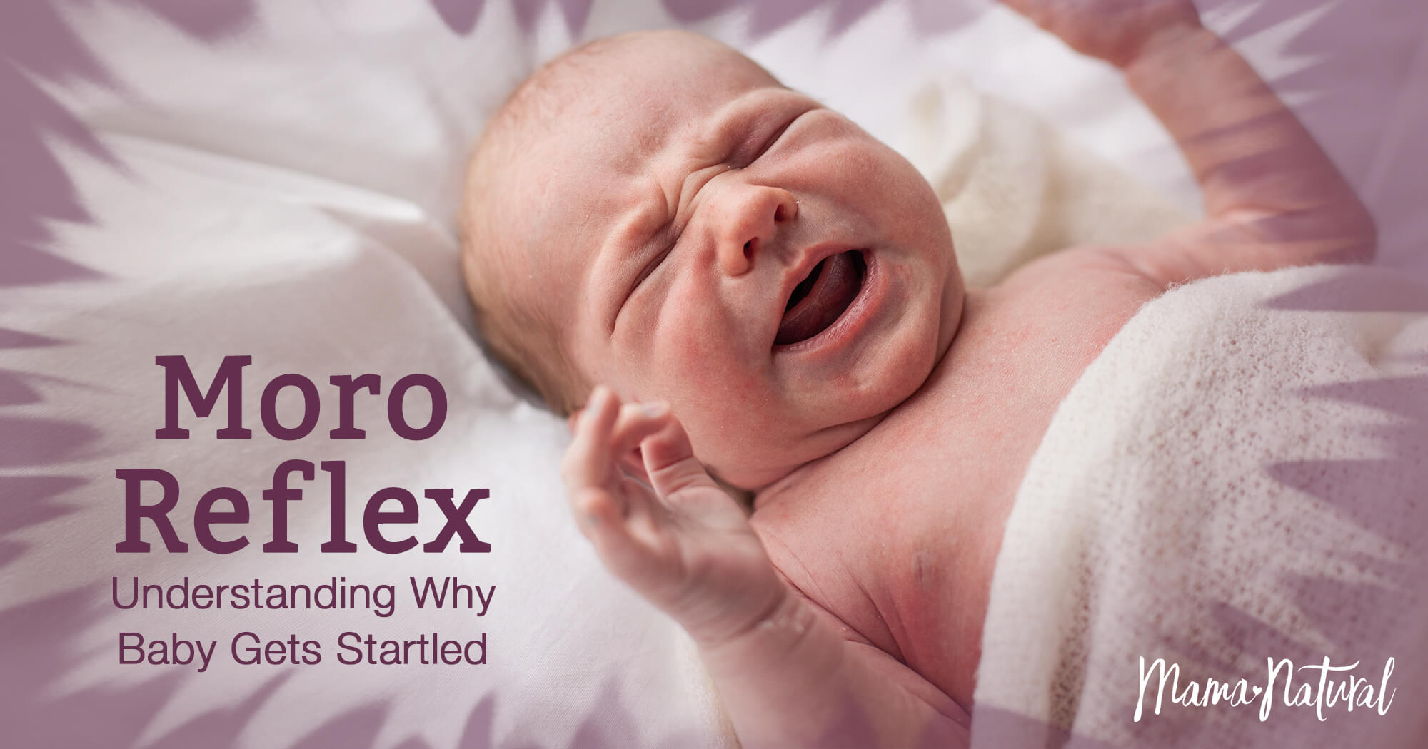 The Moro Reflex: Understanding Why Your Baby Gets Startled