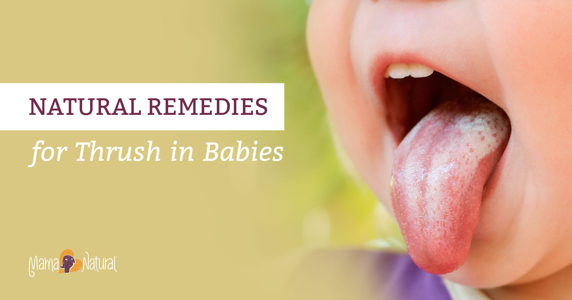 Thrush in Babies: Natural Remedies that Work | Mama Natural