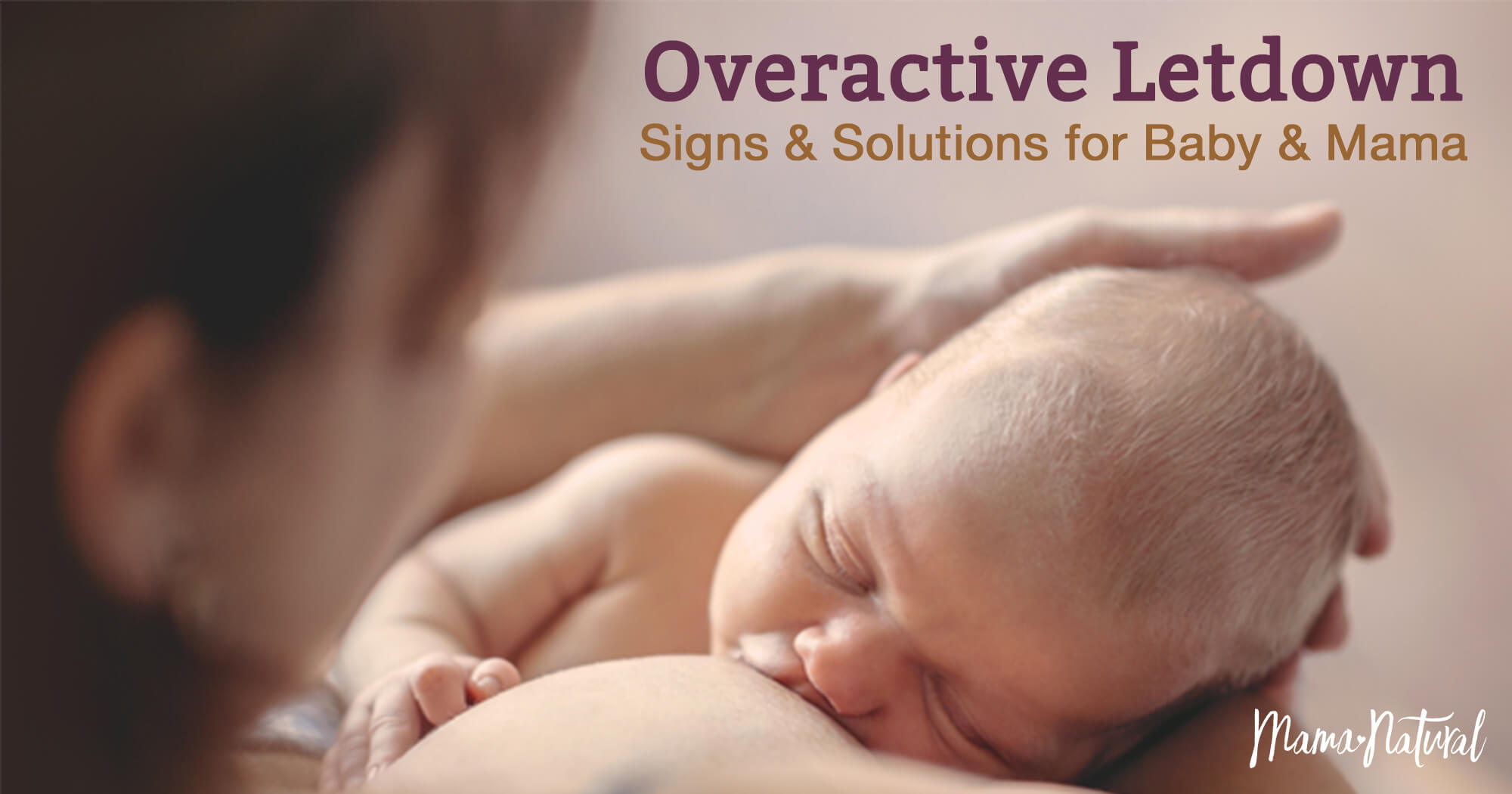 5e67018f4eb5e Overactive Letdown  Signs   Solutions for Baby   Mama