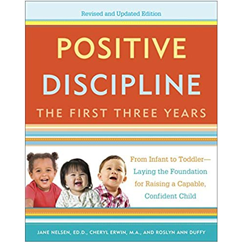 Positive Discipline The First Three Years by Jane Nelsen - Top Natural Parenting Books post by Mama Natural